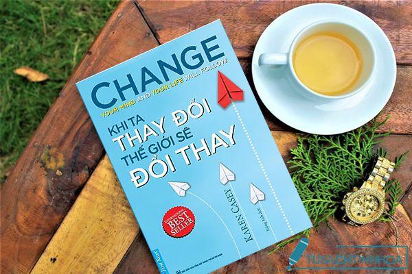 khi ta thay đổi thế giới sẽ đổi thay